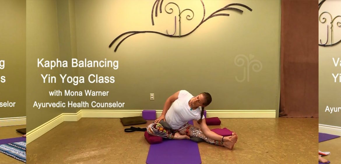 ayurvedic video lesson yin yoga practice